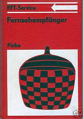 DDR Fachbuch Finke RFT-Service Fernsehempfänger Reparatur Messgeräte Prüfen