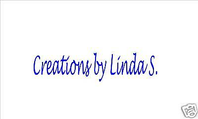 Creations by Linda S